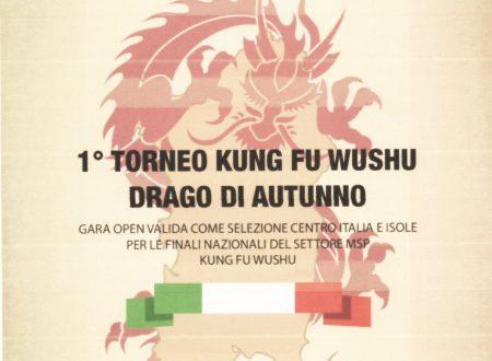 "1° TORNEO KUNG FU WUSHU ""DRAGO DI AUTUNNO"""