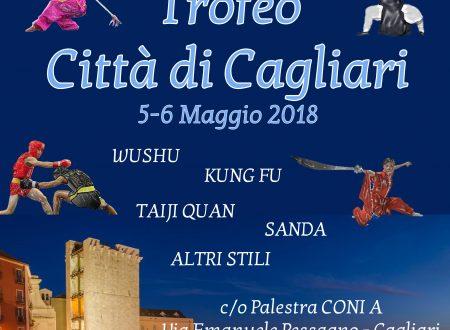 Trofeo Citta' di Cagliari  – Wushu, Kung Fu, taiji Quan, Sanda e altri stili