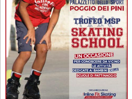 TROFEO MSP SKATING SCHOOL