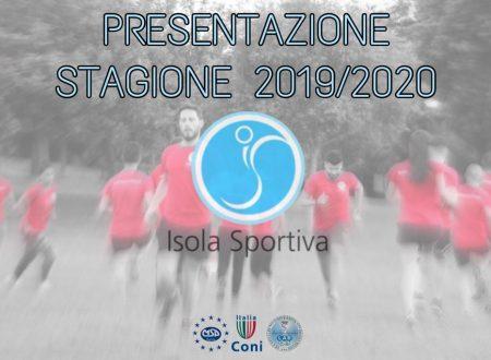Isola Sportiva – Presentazione Stagione Sportiva 2019/2020